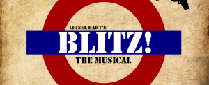 Blitz! The Musical at the Neeld